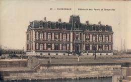 Dunkerque Batiment Des Ponts Et Chaussées - Dunkerque