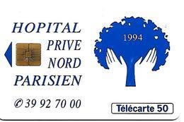 CARTE-n-PRIVEE-50U-En 845-SO3-HOPITAL PRIVE NORD PARISIEN-UTILISE-TBE - Francia