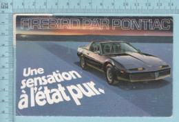 Publicité - Firebird Par Pontiac, Une Sensation A L'éta Pur, Ols Car, Cover Napierreville P.Q. 1984 - Publicité