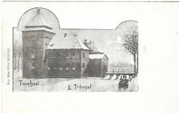 TURNHOUT  - LE TRIBUNAL - Belgique