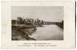 Salon Des Artistes Independants 1913 L.- A. Despeyroux.- La Dordogne Sus Castelnau - Cartes Postales