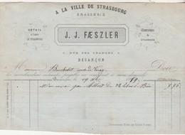 """Petite Facture 1869 / J.J. FAESZLER / """"A La Ville De Strasbourg"""" / Brasserie / 5 Rue Des Granges / 25 Besançon - 1800 – 1899"""