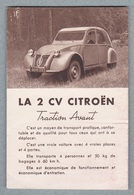 La 2 CV CITROËN Traction Avant.Dépliant .Société Anonyme André Citroën AC.4844-9-49 - Cars