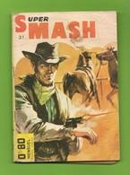 Super Smash N° 31 - Société D'éditions Générales - Dépôt Légal : Octobre 1965 - BE - Books, Magazines, Comics