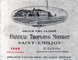 Etiquette (12,5 X 9,) Château TROPLONG MONDOT 1960 Saint Elilion Grand Cru Classé  B Valette à St Emilion 33 - Bordeaux