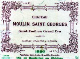 Etiquette (11,8 X 9,) Château MOULIN SAINT-GEORGES 1986 Saint Emilion Grand Cru  Vauthier Viticulteur à St Emilion 33 - Bordeaux
