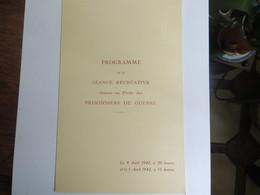 Militaria Programme De La Séance Récréative Donnée Au Profit Des Prisonniers De Guerre En Avril  1942 Loterie Tbe - Programmes