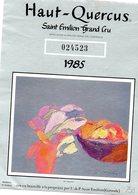 Etiquette (9,8 X 12,8) HAUT-QUERCUS 1985  Saint Emilion Grand Cru  Bouteille N) 024523 - Bordeaux