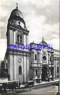 104834 PERU LIMA CHURCH IGLESIA LA MERCED & TRANVIA TRAMWAY POSTAL POSTCARD - Pérou