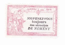 Vignette Militaire Delandre - Patriotique - 1914 - 1918 - Souvenez-vous Toujours Des Atrocités De Nomény - Vignettes Militaires