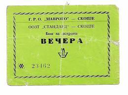 Bon Coupon For Diner For Mavrovo Vorker 1978 - Yougoslavie