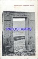 104847 BOLIVIA TIAHUANACU OLD ANTIGUA PORTADA POSTAL POSTCARD - Bolivie