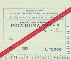 ORCHESTRA SINFONICA SICILIANA  /  Biglietto D'ingresso  _  Stagione 1980-81 - Tickets D'entrée