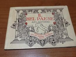 69334) IL BEL PAESE ATLANTINO OMAGGIO DELLA SOC.EGIDIO GALBANI-MELZO ILLUSTRAZIONI DI CISARI 1934 - Cartes