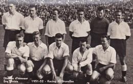 RACING DE BRUXELLES équipe 1951-1952 Division D'honneur : Championnat Belge Football - Belgique