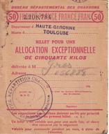 BUREAU DÉPARTEMENTAL DES CHARBONS Billet Pour Une ALLOCATION EXCEPTIONNELLE  DE CINQUANTE KILOS - Vieux Papiers