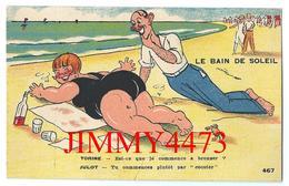 CPA HUMOUR - LE BAIN DE SOLEIL - TORINE Et JULOT + Texte - Edit. G. ARTAUD  Nantes - N° 467 - Humour