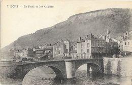 Bort (Corrèze) - Le Pont Et Les Orgues - Edition Barbat - Carte N° 7 Non Circulée - France