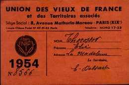 UNION DES VIEUX DE FRANCE...1954 ..CARTE D'ADHERENT - Cartes
