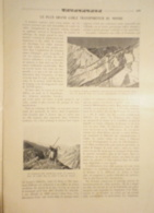 1909 LE PLUS GRAND CABLE TRANSPORTEUR DU MONDE - Journaux - Quotidiens