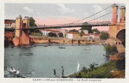 Castillon-sur-Dordogne - Le Pont Suspendu - Edition J. Duclaud - Carte Colorisée Non Circulée - Francia