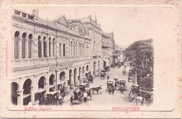 ALTE AK  SINGAPUR / Asien  - Raffles Square - 1900 Ca. - Singapour