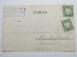 1902 , Posthilfsstelle  OBERSCHÖNEFELD , Klarer Stempel  Auf Ansichtskarte Des Ortes - Bavaria