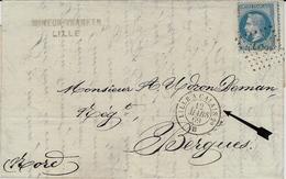 1869 -lettre De Lille Pour Bergues Affr. N°29 Oblit. Losange L C 2° , Cad LILLE A CALAIS  B - Poststempel (Briefe)