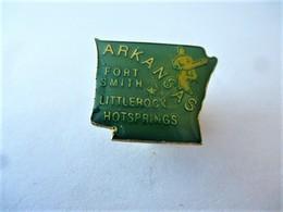 PINS USA ARKANSAS FORT SMITH LITTLEROCK HOTSPRINGS / 33NAT - Città