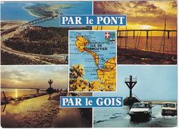 Par Le Pont, Par Le Gois: RENAULT 18 & 16 - CARTE - Ile De Noirmoutier - (Vendée) - Toerisme