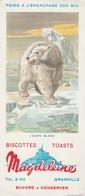 Rare Buvard Biscottes Magdeleine Granville L'ours Blanc - Biscottes