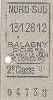 ANCIEN TICKET DE METRO NORD SUD BALAGNY 205 BIS 2 Eme CLASSE VALABLE LE JOUR DE L'EMISSION - Subway