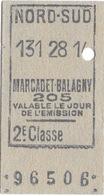 """ANCIEN TICKET DE METRO NORD SUD """" MARCADET-BALAGNY """" 205 BIS 2 Eme CLASSE VALABLE LE JOUR DE L'EMISSION - Subway"""