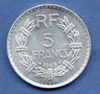 --   5 Francs 1949     --  état  SPL - France