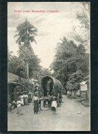 CPA - COLOMBO - Street Scene Marandine, Animé - Sri Lanka (Ceylon)