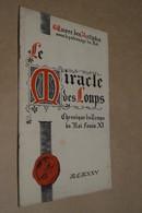 Miracle Des Loups,au Coliséum,oeuvre Des Artistes,1925,complet 8 Pages,25,5 Cm. Sur 16 Cm. - Programmes