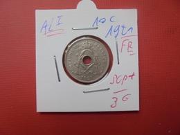 Albert 1er. 10 Centimes 1921 FR - 1909-1934: Albert I