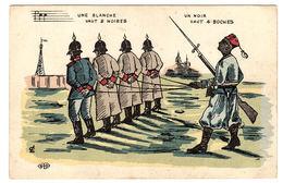 MILITARIA - HUMORISTIQUE - Une Blanche Vaut 2 Noires - Un Noir Vaut 4 Boches - Ed. E. L. D. - Humorísticas