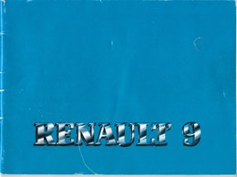 """RENAULT 9  """" Document D' Entretien Et D'Utilisation """" - Cars"""