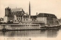 77. CPA. MONTEREAU.  église, La Seine, Usine De Teintures, Nettoyages Et Apprêts. Désinfection. - Montereau