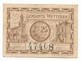 Wetteren - 2 X 25 Centiem 1918 Noodgeld - [ 3] Occupations Allemandes De La Belgique