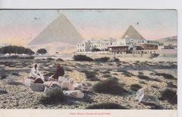 EGYPTE - HOTEL MENA ET MAISON DEVANT LES  VIEILLES PYRAMIDES - Pyramides