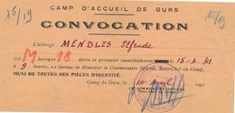 """15/4/41 CAMP DE GURS INTERNÉS CIVIL - CONVOCATION + CACHET """" CAMP D'ACCUEIL DE GURS """" RÉFUGIÉS CONCENTRATION LETTRE - Documents Historiques"""