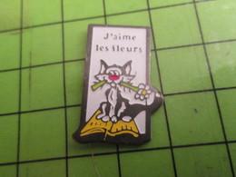 513d Pins Pin's / Rare & De Belle Qualité  THEME : ANIMAUX / CHAT DISANT J'AIME LES FLEURS Pour Pisser Dessus ? - Animals