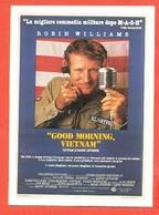 CINEMA-CARTOLINA MANIFESTO FILM-GOOD MORNING VIETNAM-ROBIN WILLIAMS-FOREST WHITAKER- - Manifesti Su Carta