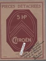CITROËN Catalogue Pièces Détachées 5 HP Réservé Aux Concessionnaires Agents Et Stockistes, 2e édition.1922 - Auto