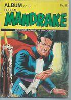 MANDRAKE Spécial 2ème Série Reliure N° 5 ( N° 15 + 16 )  -   REMPARTS  1978 - Mandrake