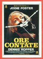 CINEMA-CARTOLINA MANIFESTO FILM-ORE CONTATE-DENNIS HOPPER-JODIE FOSTER-CHARLIE SHEEN-JOE PESCI-JOHN TURTURRO - Manifesti Su Carta