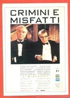 CINEMA-CARTOLINA MANIFESTO FILM-CRIMINI E MISFATTI-ALAN ALDA-WOODY ALLEN-CLAIRE BLOOM-ANJELICA HUSTON - Manifesti Su Carta