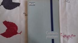 Cahiers Philatéliques N° 7 Janvier 1947 - Philatélie Et Histoire Postale